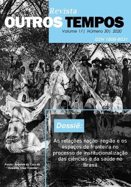 Visualizar v. 17 n. 30 (2020): As relações nação-região e os espaços de fronteira no processo de institucionalização das ciências e da saúde no Brasil